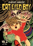 Cat eyed boy. Vol. 2