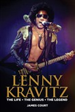 Lenny Kravitz: The Life The Genius The Legend