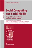 Social Computing and Social Media. Design, Ethics, User Behavior, and Social Network Analysis
