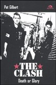 The Clash. Death or glory