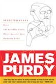 james purdy: selected pla...
