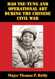 Mao Tse-Tung And Operational Art During The Chinese Civil War