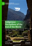 Indigenous Perceptions of the End of the World