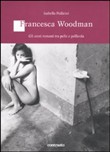 francesca woodman. gli an...