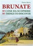 Brunate e 50 cose da scoprire­Brunate and 50 things to discover