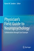 Physician's Field Guide to Neuropsychology