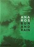 Ana Ros. Sun and rain