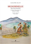 Signurinelle. Piccole donne. Ediz. integrale
