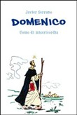 Domenico. Uomo di misericordia