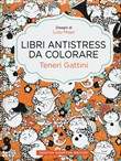 Teneri gattini. Libri antistress da colorare