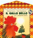 Il gallo bello. Con CD Audio
