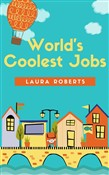 world's coolest jobs from...