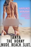 Tanya the Horny Nude Beach Slut