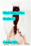 Manic Bouts of Sex: Session 15