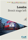 Londra. Brexit stage left