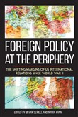 Foreign Policy at the Periphery