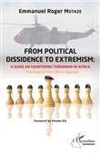 From political dissidence to extremism : a guide on countering terrorism in Africa