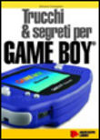 Trucchi & segreti per game boy