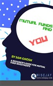 Mutual Funds and You