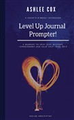 The Level Up Journal Prompter