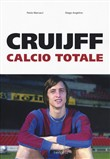 Cruijff. Calcio totale