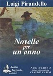 Novelle per un anno. Antologia. Audiolibro. CD Audio formato MP3