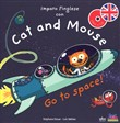 Cat and mouse. Go to space! Con CD-Audio
