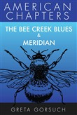 The Bee Creek Blues & Meridian