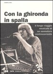Con la ghironda in spalla. Con CD
