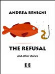 the refusal and other sto...