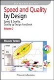 Speed and quality by design. Speed & quality, quality by design handbook Vol. 2