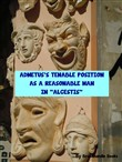 "Admetus's Tenable Position as a Reasonable Man in ""Alcestis"""