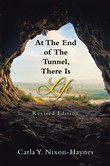 At the End of the Tunnel, There Is Life