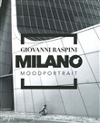Milano mood portrait. Ediz. illustrata