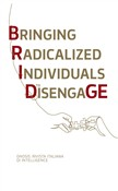 Gnosis. Rivista italiana di Intelligence. Bridge. Bringing Radicalized Individuals to Disengage