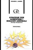 Strategie per aumentare i risultati aziendali (Strategic management)