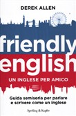 Friendly english. Un inglese per amico