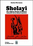 Sholayi the Afghan maoist movement. Testimonies told by militants (1965-2011)