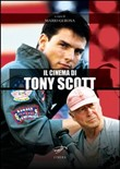 Il cinema di Tony Scott