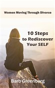10 Steps to Rediscover Your Self