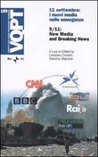 Undici settembre: i nuovi media nelle emergenze-9/11: New Media and Breaking News. Ediz. italiana e inglese