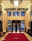Luxury hotels. Best of Europe. Ediz. inglese, tedesca e francese Vol. 2