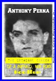 Anthony Perna The Criminal Career of a Buffalo, New York Hoodlum