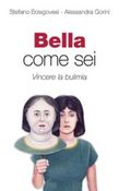 Bella come sei