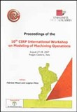 Proceedings of the 10° CIRP International workshop on modeling of machining operations