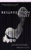 resurrection trust