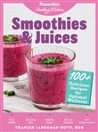 Smoothies & Juices: Prevention Healing Kitchen
