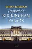 I segreti di Buckingham Palace
