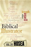 The Biblical Ilustrator - Vol. 28 - Pastoral Commentary on Hosea
