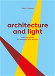 Architecture and light. Basic principles for designing with daylight